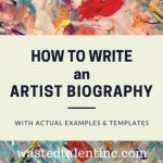 How to write an artist biography with examples
