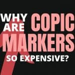 Why are copic markers so expensive?