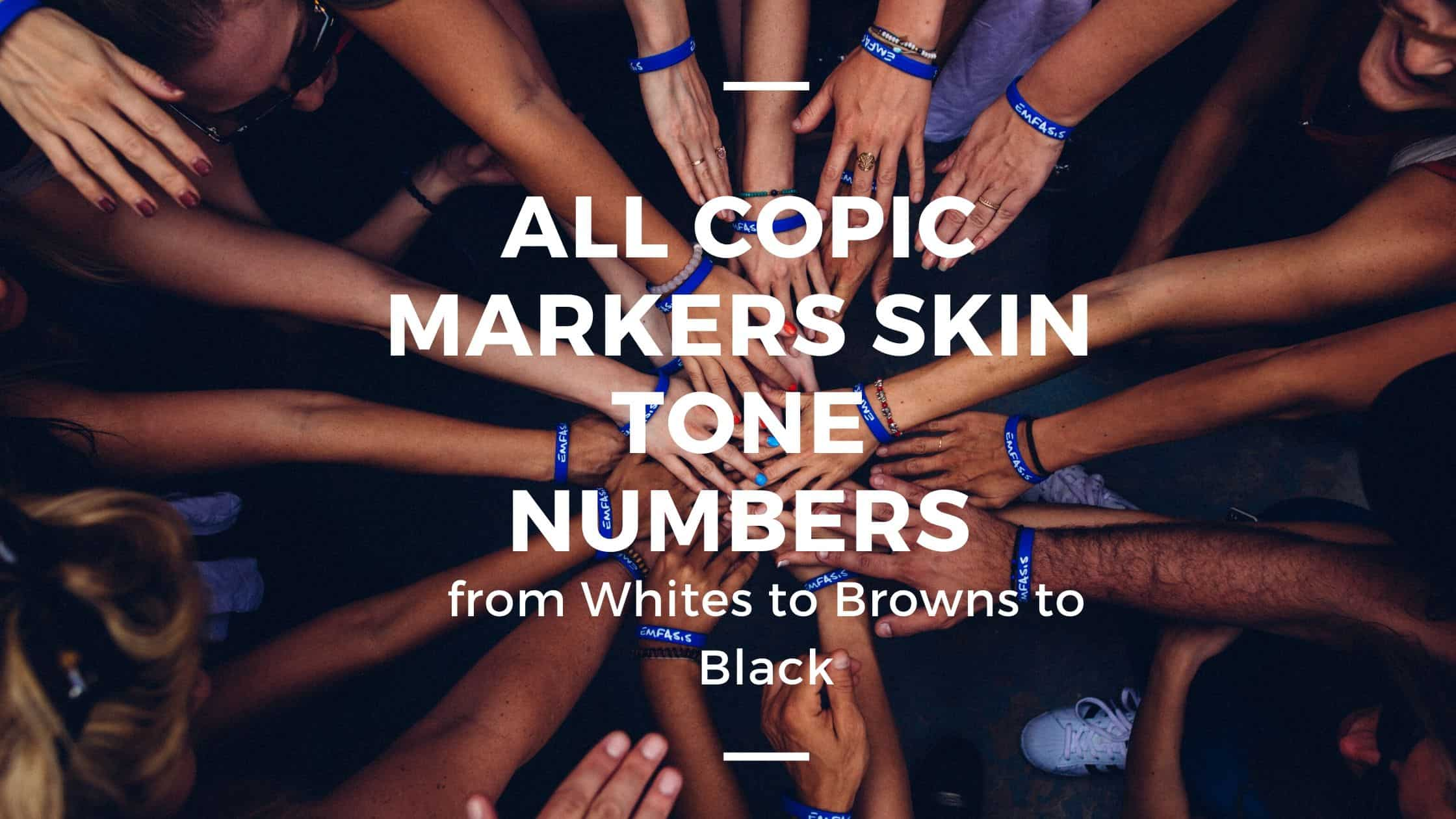 All Copic Markers Skin Tones Numbers