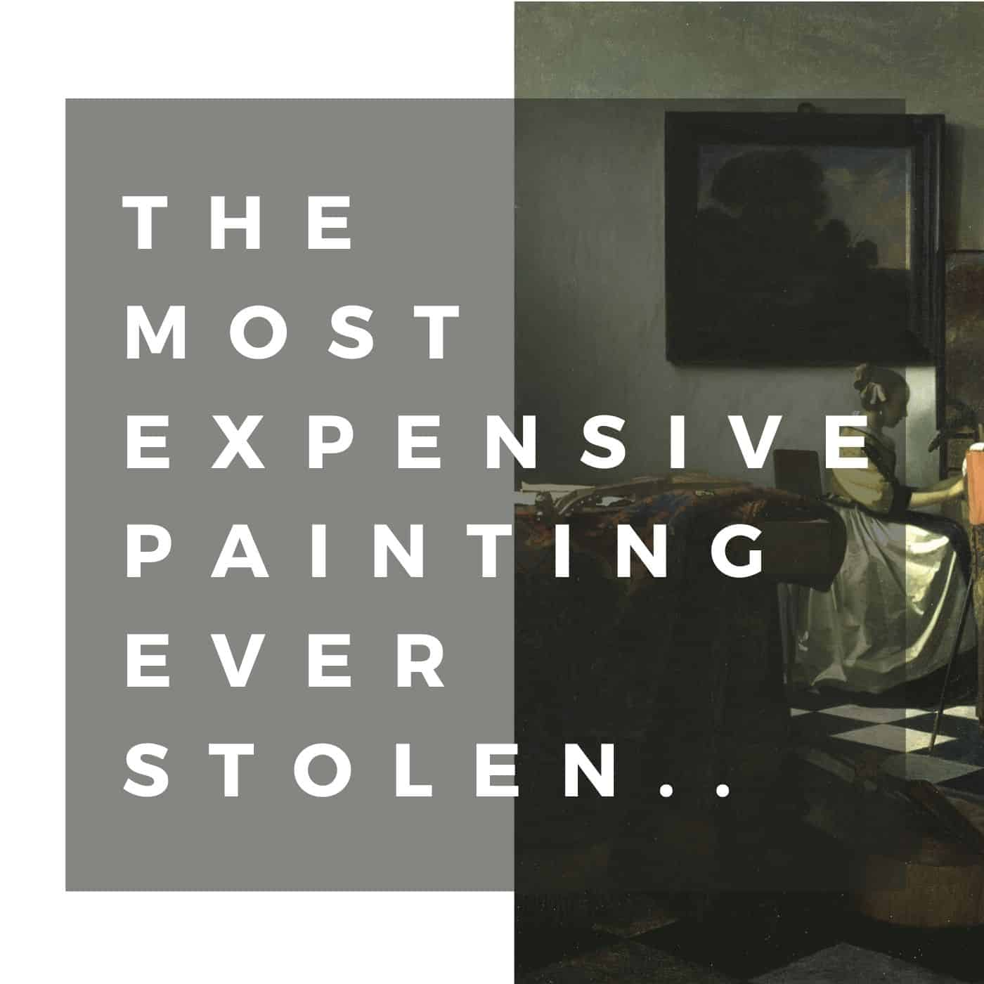 Most Expensive painting ever stolen