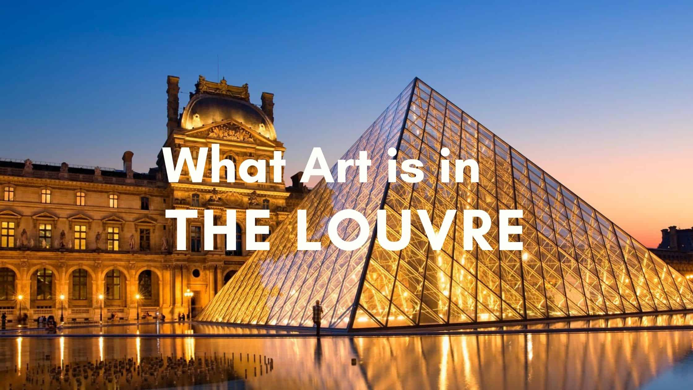 What art is in the Louvre