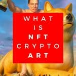 What is NFT Crypto Art