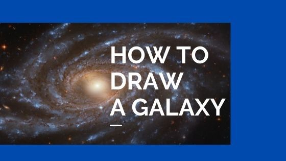 How to draw a galaxy