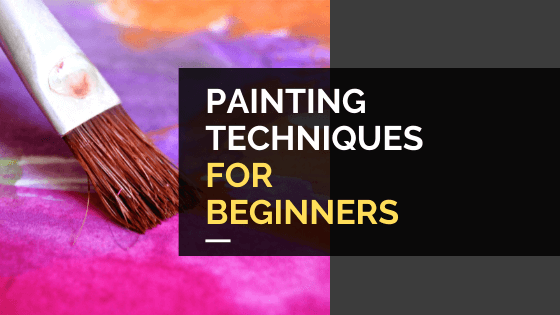 Painting Techniques for Beginners