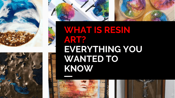 What is resin art